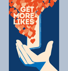 Get more likes poster hand holding smartphone vector