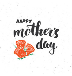 happy mothers day hand lettering calligraphic vector image