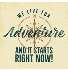 Retro style adventure label design Live for vector