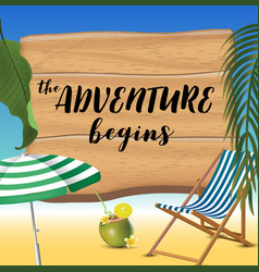 the adventure begins typography inscription with vector image