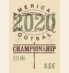 american football 2020 vintage grunge poster vector image