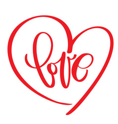 Handwritten inscription love text and heart happy vector