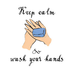Keep calm and wash your hands vector