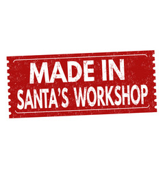 made in santas workshop sign or stamp vector image