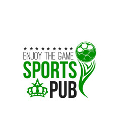 soccer sports pub or football beer bar icon vector image