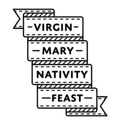 virgin mary nativity feast greeting emblem vector image