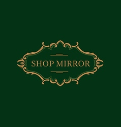 Creative logo for the shop mirrors floral frame vector