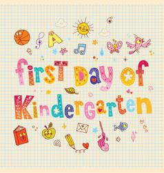 First day of kindergarten vector