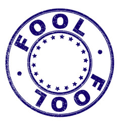 Grunge textured fool round stamp seal vector