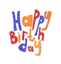 lettering Happy birthday Congratulation card vector image