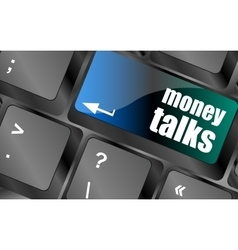 Money talks on computer keyboard key button vector