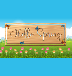 Nature scene background with hello spring sign in vector