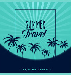 summer travel poster design with palm trees vector image