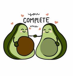 You complete me cute couple avocado cartoon vector