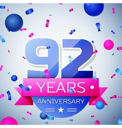 Ninety two years anniversary celebration on grey vector image
