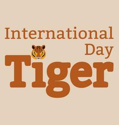 international tiger day july 29 wild mammal is vector image