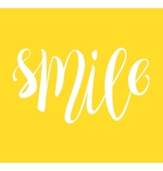 Smile hand written lettering card vector image