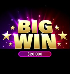 big win banner for lottery or casino games such vector image
