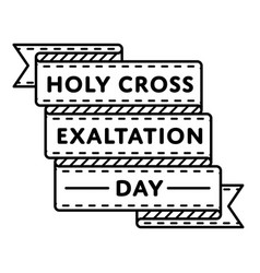 Holy cross exaltation greeting emblem vector