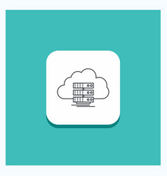 round button for cloud storage computing data vector image