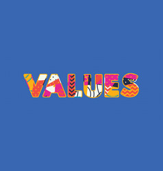 Values concept word art vector