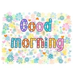 good morning Stock vector image