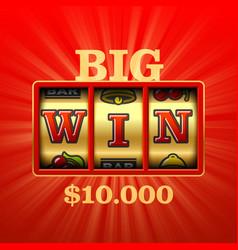 big win slot machine casino banner vector image