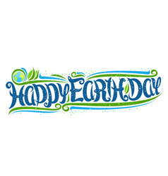 Greeting card for earth day vector