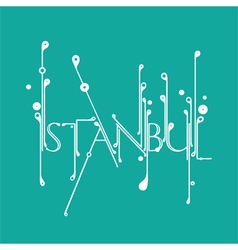 Handlettered ornamental Istanbul typography vector image