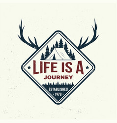 Life is a journey slogan summer camp vector