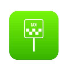 sign taxi icon digital green vector image
