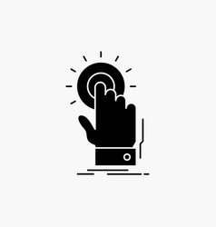touch click hand on start glyph icon isolated vector image