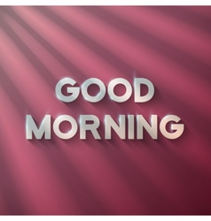 Good Morning Phrase with Sun Flares vector