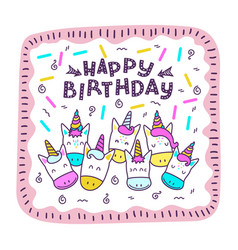 Greeting card with a happy birthday with happy vector