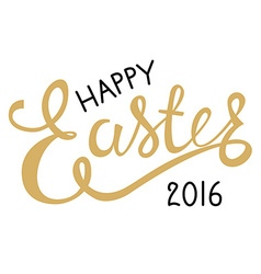 happy easter 2016 hand drawn lettering vector image