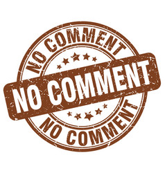 No comment brown grunge stamp vector