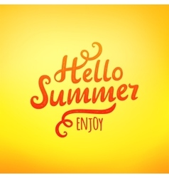 Phrase Hello Summer typography inscription vector image