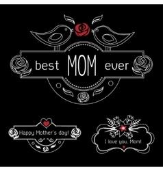 Vintage Mothers Day Labels Set On Chalkboard best vector image