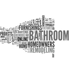 A new look for your bathroom text word cloud vector