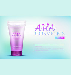 Aha cosmetic beauty product in pink tube container vector