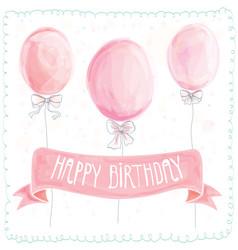 happy birthday greeting card balloons vector image