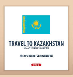 Travel to kazakhstan discover and explore new vector