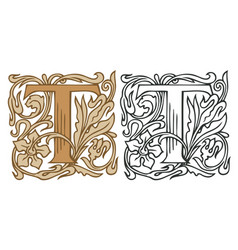 Vintage initial letter t with baroque decoration vector