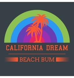 california dream typography vector image vector image
