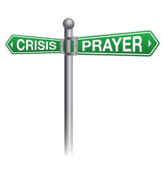 Crisis and Prayer Sign Concept vector image vector image