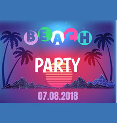 Beach party neon promo banner in 80s style vector