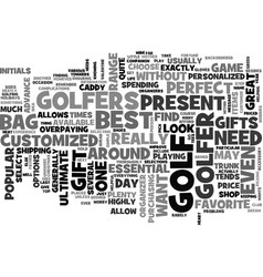 Best present for golfers text word cloud concept vector