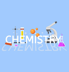 chemistry education concept background flat style vector image