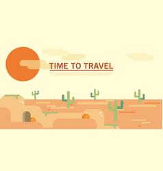 Flat style land scenic sunny summer desert wild vector