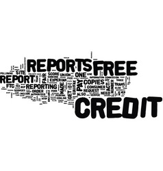 Free credit reports get yours today text vector
